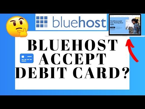 Does Bluehost Accept Debit Card Payments?   Pay With Debit Card On Bluehost?