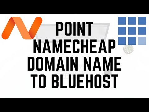 How To Point Namecheap Domain Name to Bluehost Hosting