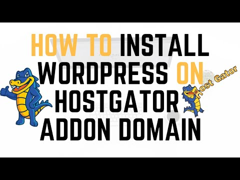 How To Install WordPress On Hostgator Addon Domain