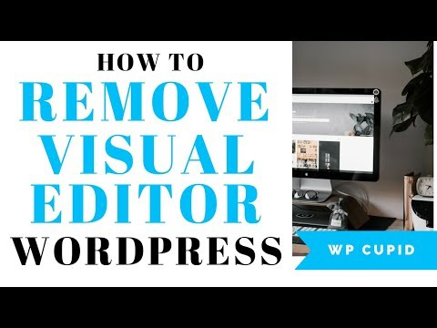 How To Remove Visual Editor Mode In WordPress | WordPress Visual Editor Tutorial
