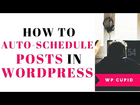 How To Auto Schedule Your Blog Posts In WordPress | Quick & Easy