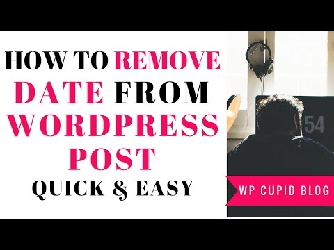 How To Remove A Date From A WordPress Post | Quick & Easy