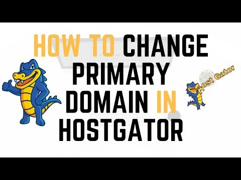 How To Change Primary Domain Name In Hostgator   Quick & Easy