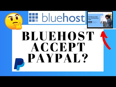 Does Bluehost Accept PayPal Payment?   Pay With PayPal On Bluehost?