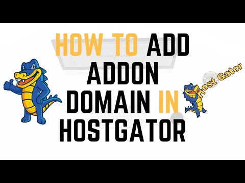 How To Add Addon Domain In Hostgator 2020 | Quick & Easy