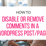 disable-or-remove-comments-in-a-wordpress-post-or-page