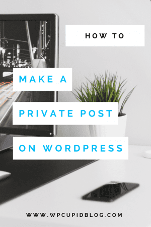 how-to-make-an-existing-post-private