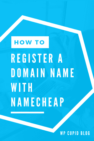 how-to-register-a-domain-name-with-namecheap