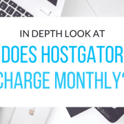 does-hostgator-charge-monthly