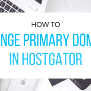 change-primary-domain-hostgator